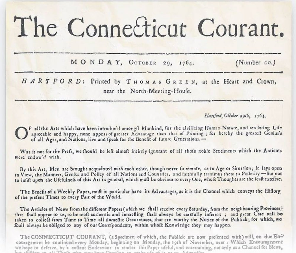 Newspapers: The Hartford Courant founded in 1764