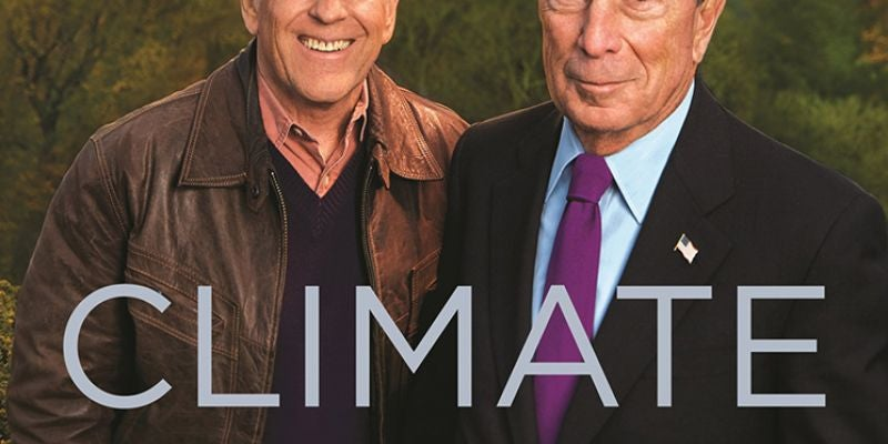 Climate of Hope: How Cities, Businesses and Citizens Can Save the Planet by Michael Bloomberg and Carl Pope