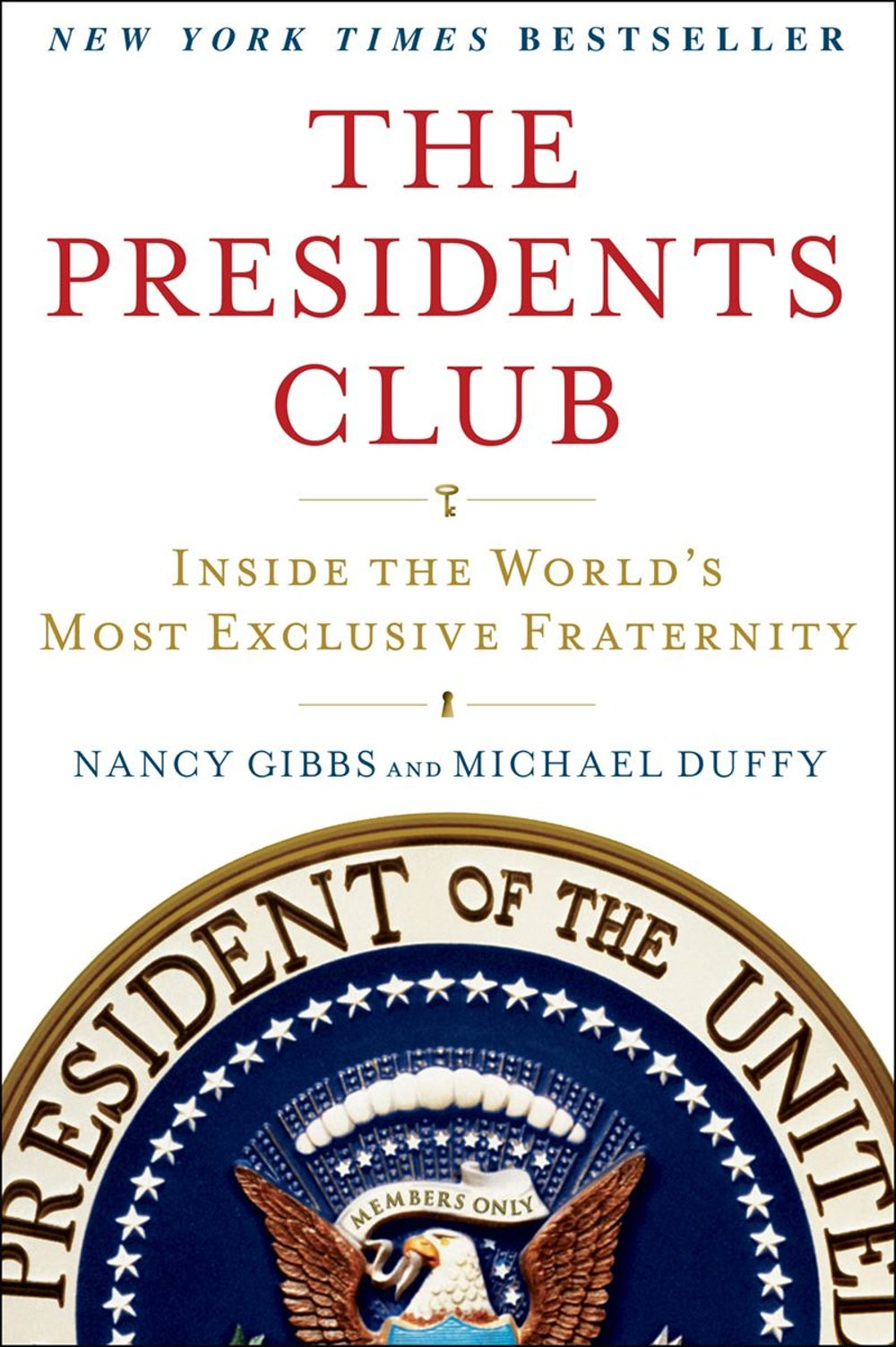 Editorial Director Dan Bova -- 'The Presidents Club: Inside the World's Most Exclusive Fraternity' by Nancy Gibbs and Michael Duffy