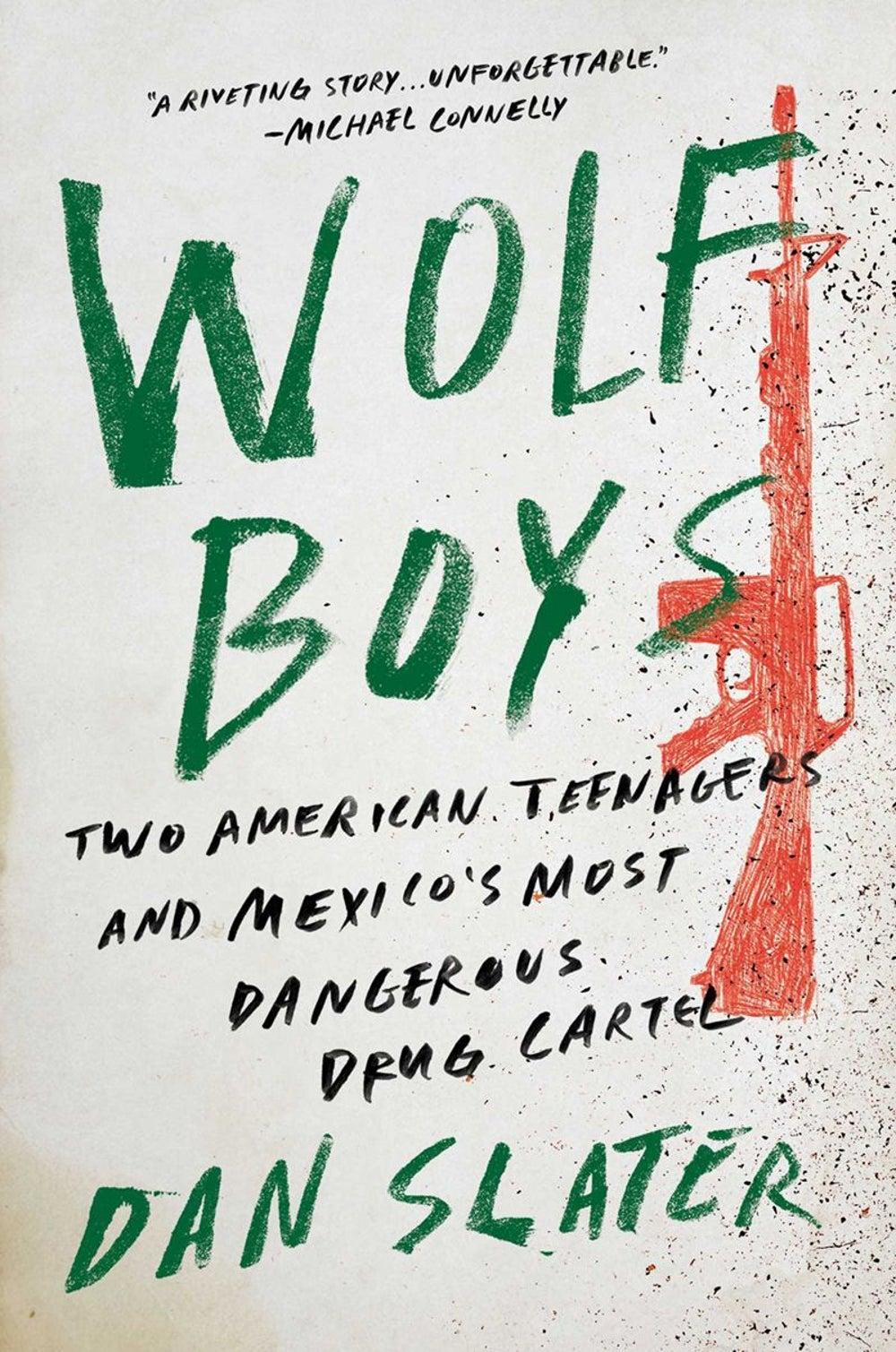 Editor in Chief Jason Feifer -- 'Wolf Boys' by Dan Slater