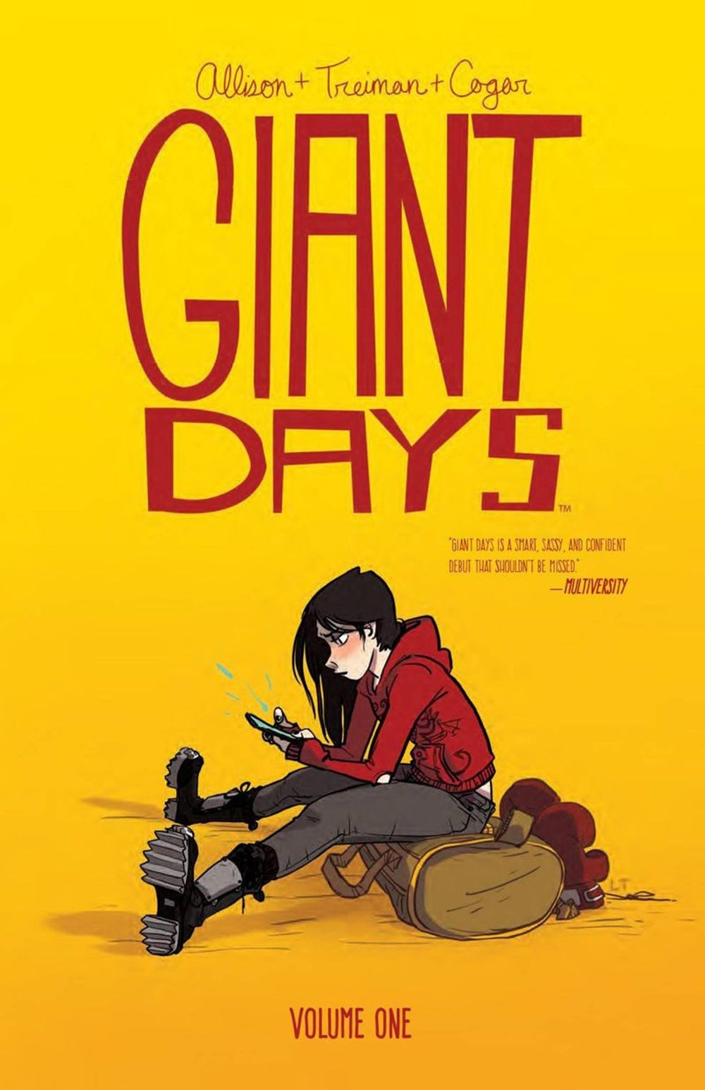 Staff Writer Nina Zipkin -- 'Giant Days: Volume 1' by John Allison, illustrated by Lissa Treiman