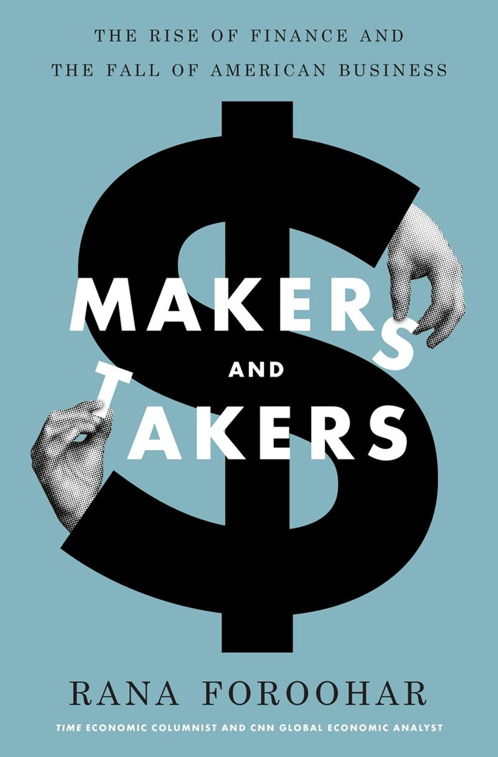Associate Editor Lydia Belanger -- 'Makers and Takers: The Rise of Finance and the Fall of American Business' by Rana Foroohar