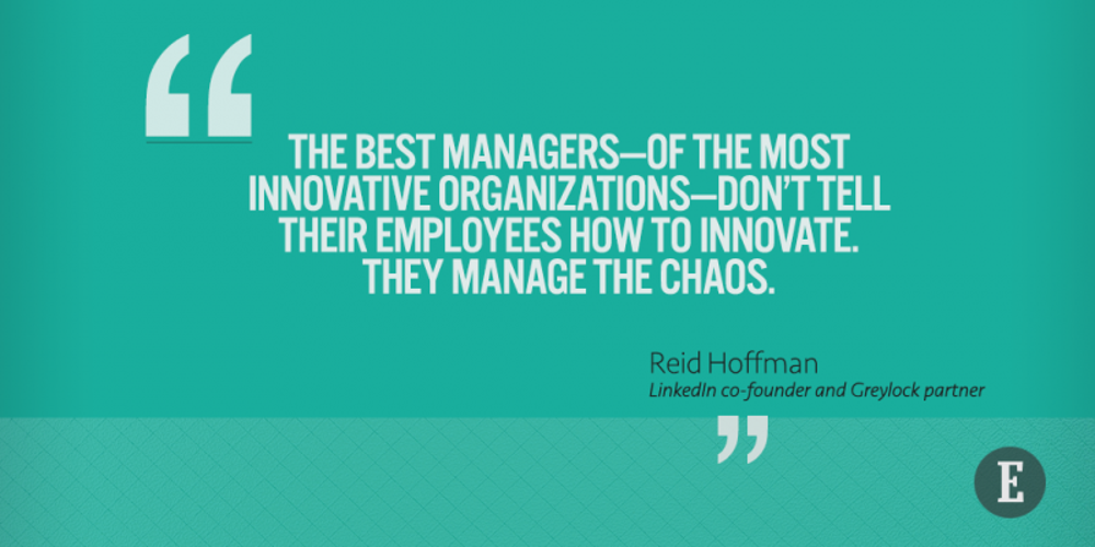 Manage chaos.