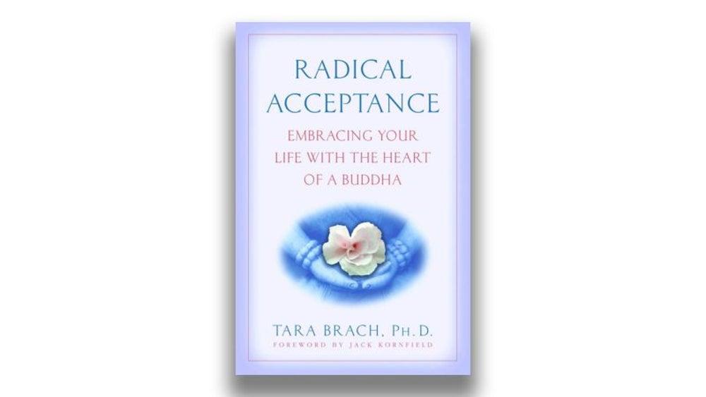 Radical Acceptance (Tara Brach)
