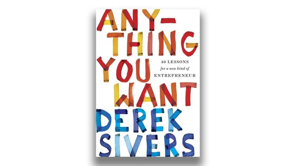 Anything You Want (Derek Sivers)