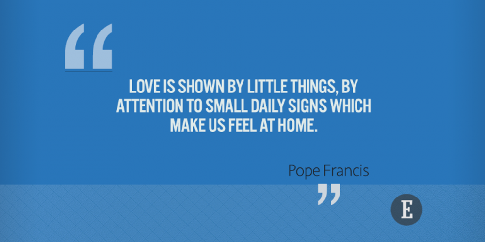 60 Quotes By Pope Francis On Living The Good Life Fascinating Pope Francis Quotes On Love