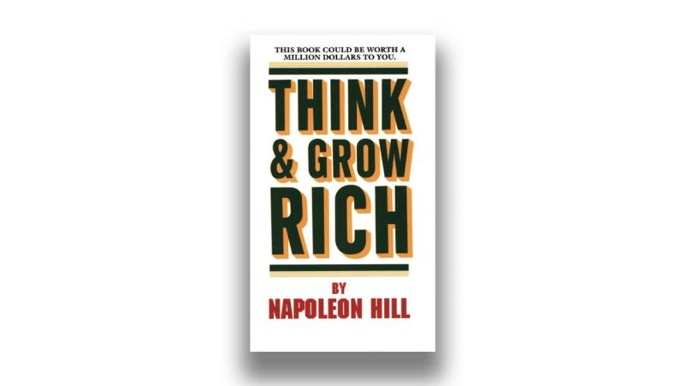 9. Think and Grow Rich by Napoleon Hill