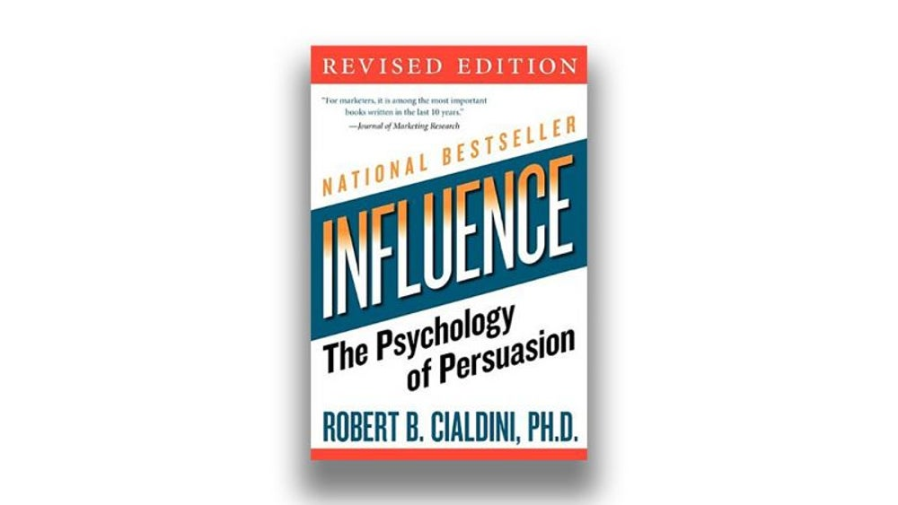 10. Influence: The Psychology of Persuasion by Robert Cialdini