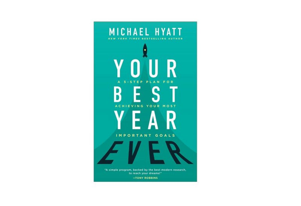 Your Best Year Ever by Michael Hyatt (Jan. 2)