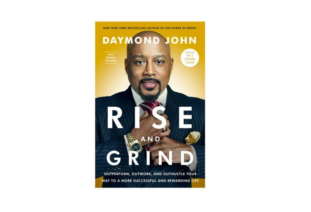 Rise and Grind by Daymond John (Jan. 23)
