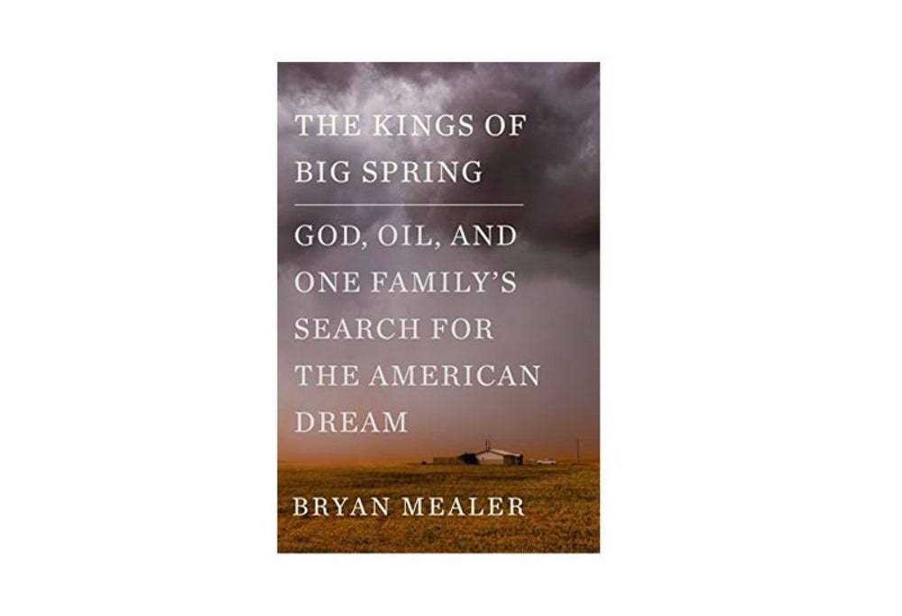 The Kings of Big Spring by Bryan Mealer (Feb. 6)