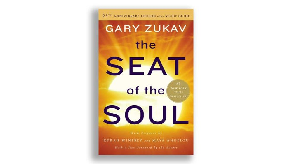 """The Seat of the Soul"" by Gary Zukav"