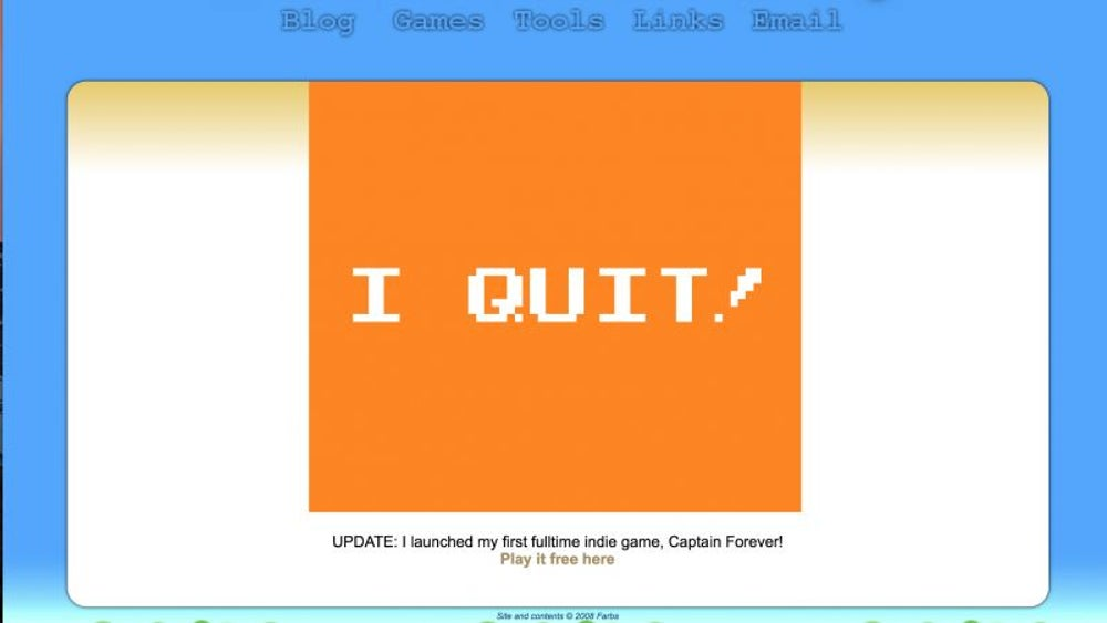 A video game developer made a custom game to say, 'I quit!'
