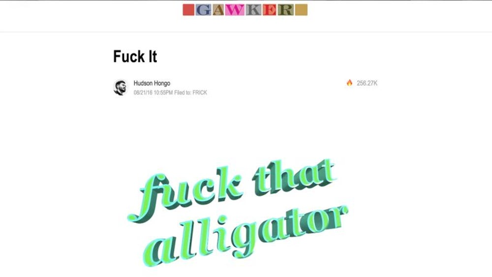 Website Gawker published a headline that said 'Fuck it.'