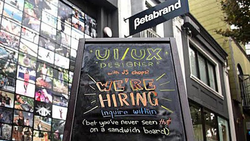 Yes, we actually ysed a sandwich board for this UX designer ad.