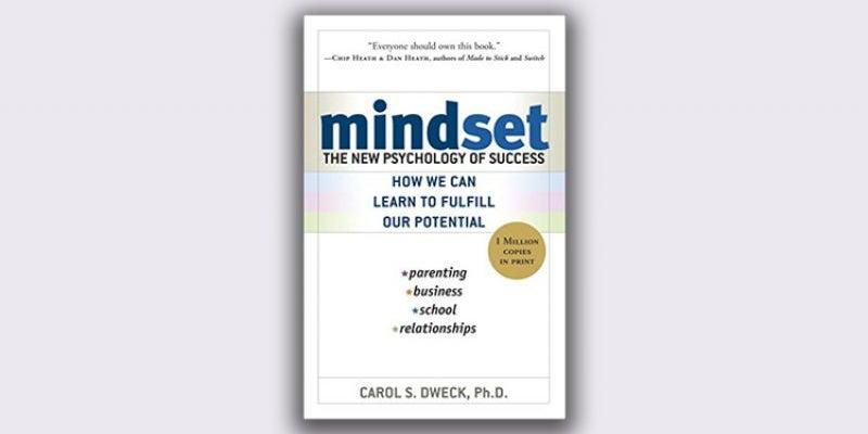 'Mindset: The New Psychology' by Carol Dweck