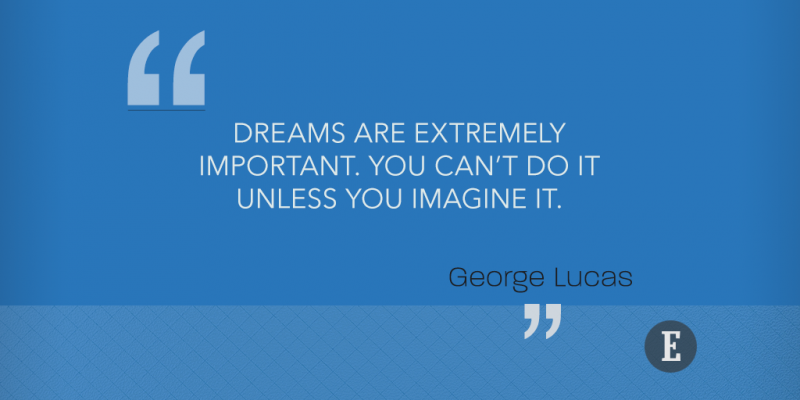 george lucas quotes to help you follow your dreams and pursue