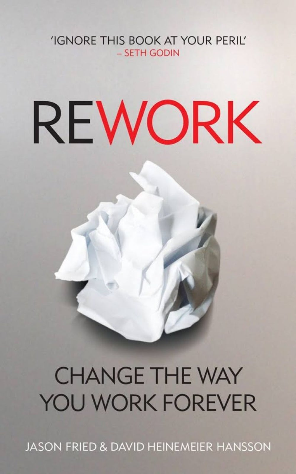 Rework by Jason Fried and David Hansson