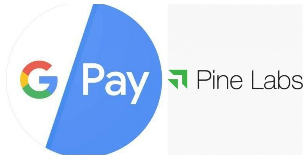 Google Pay Partners With Pine Labs