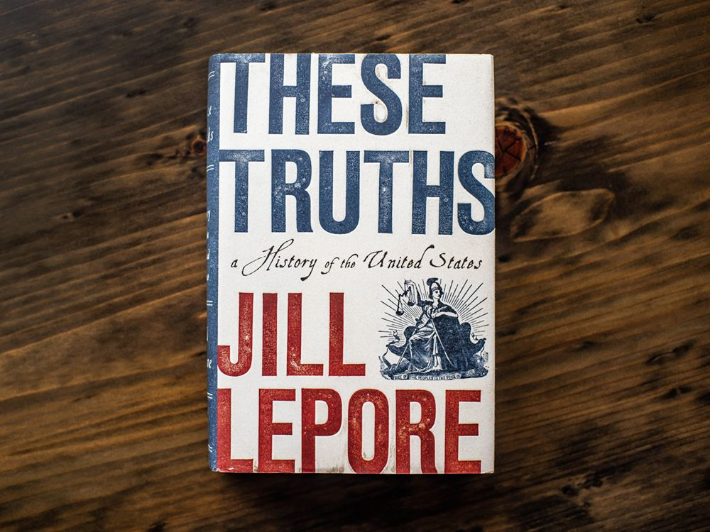 These Truths (Jill Lepore)
