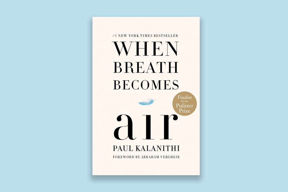 When Breath Becomes Air (Paul Kalanithi)