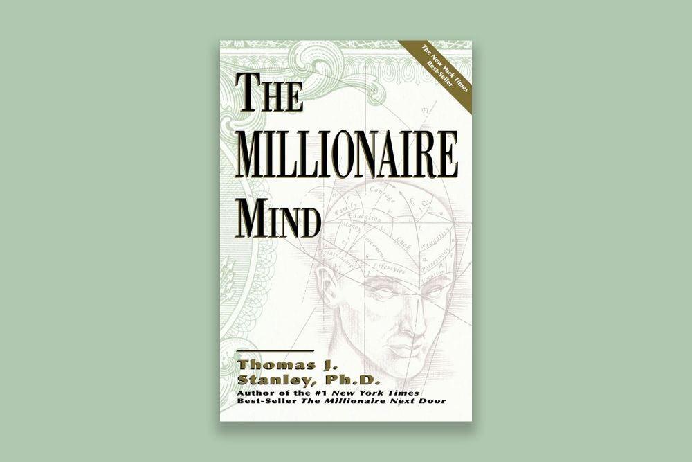 The Millionaire Mind (Thomas J. Stanley)