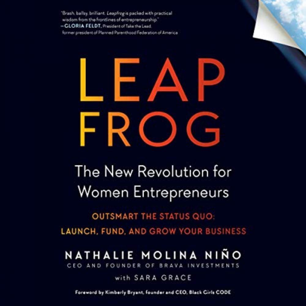 Leapfrog: The New Revolution for Women Entrepreneurs