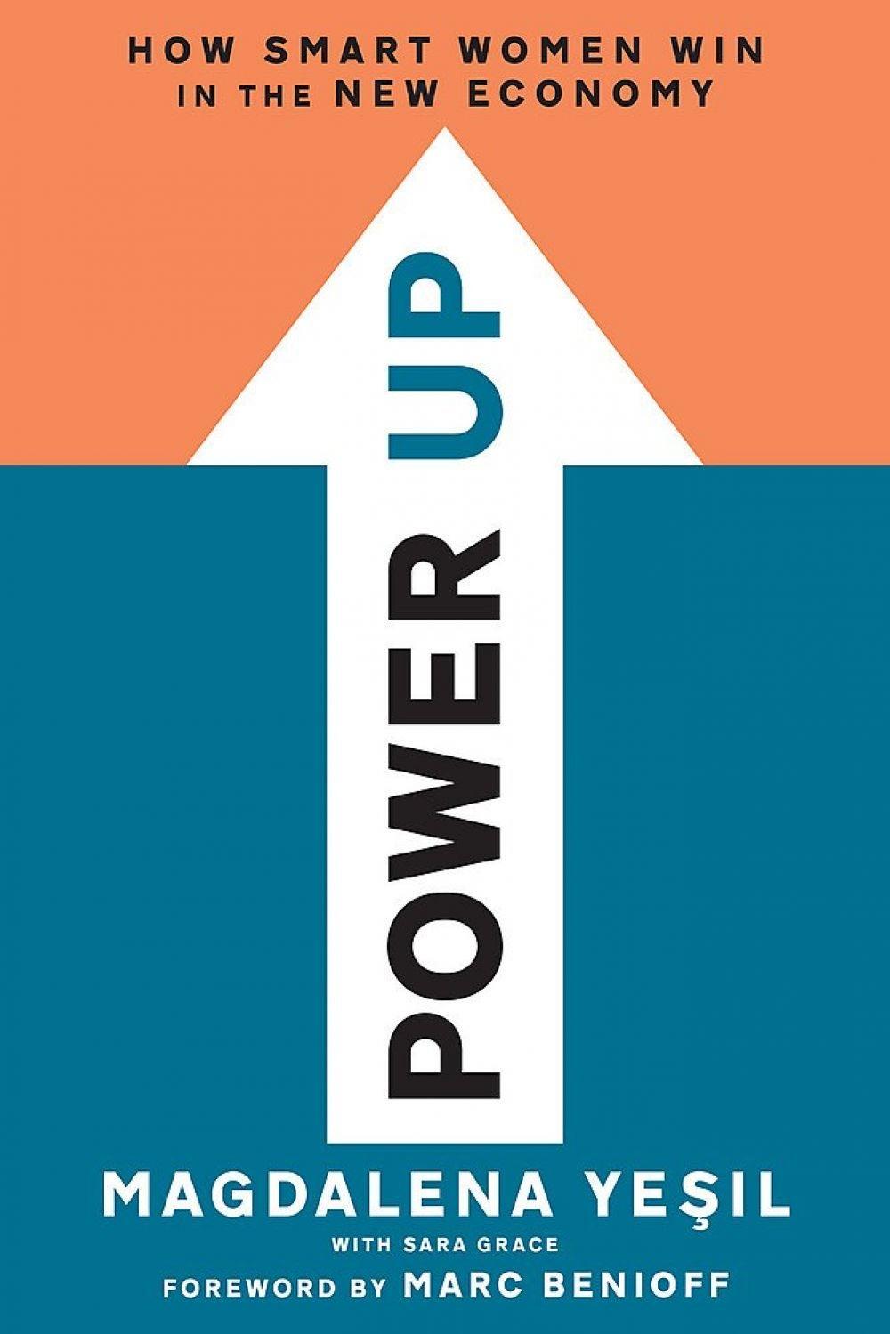 Power Up: How Smart Women Win the Economy