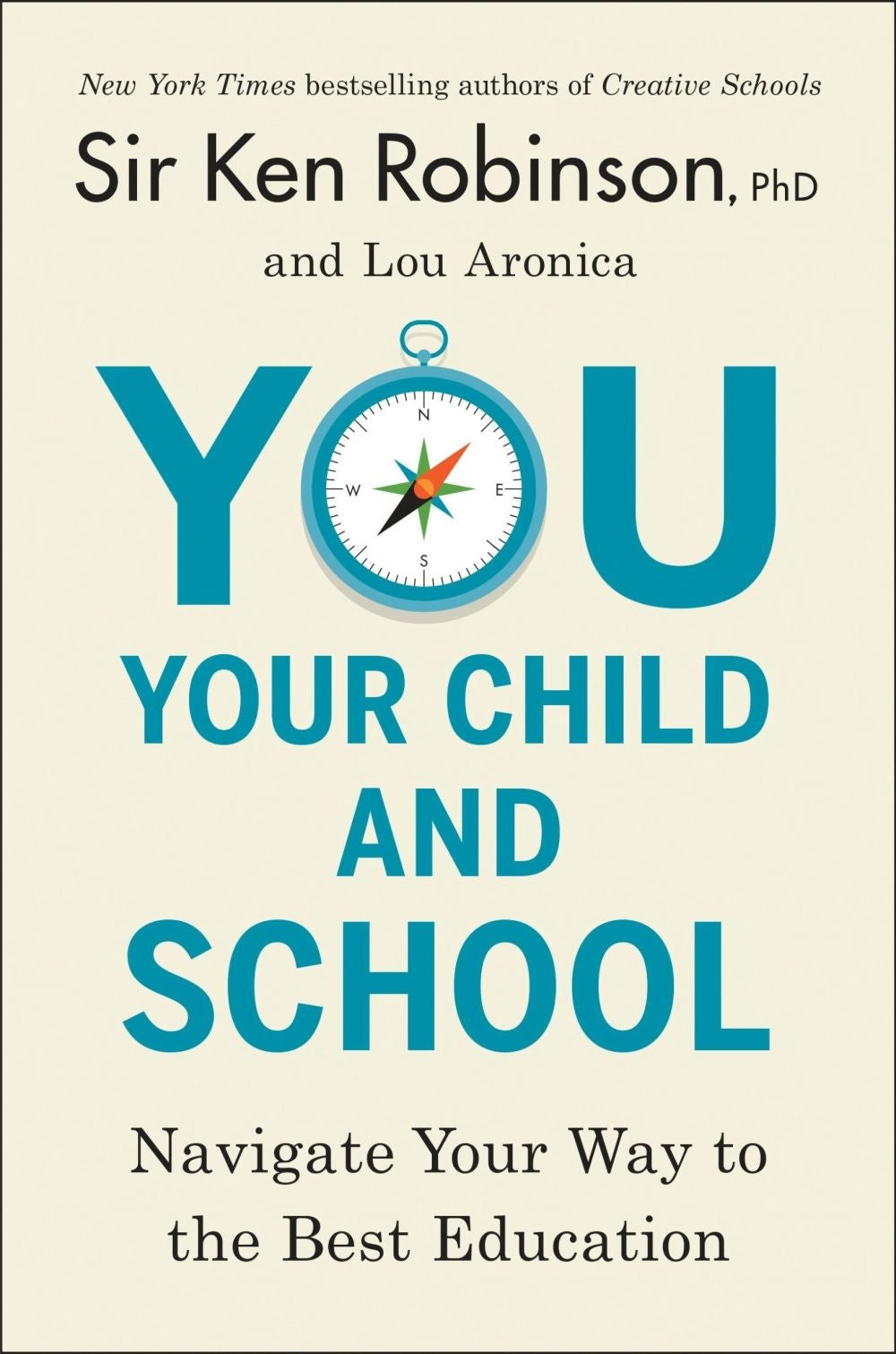 You, Your Child and School, Written & Narrated by Ken Robinson, Lou Aronica
