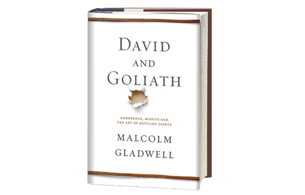 David and Goliath: Underdogs Misfits and the Art of Battling Giants
