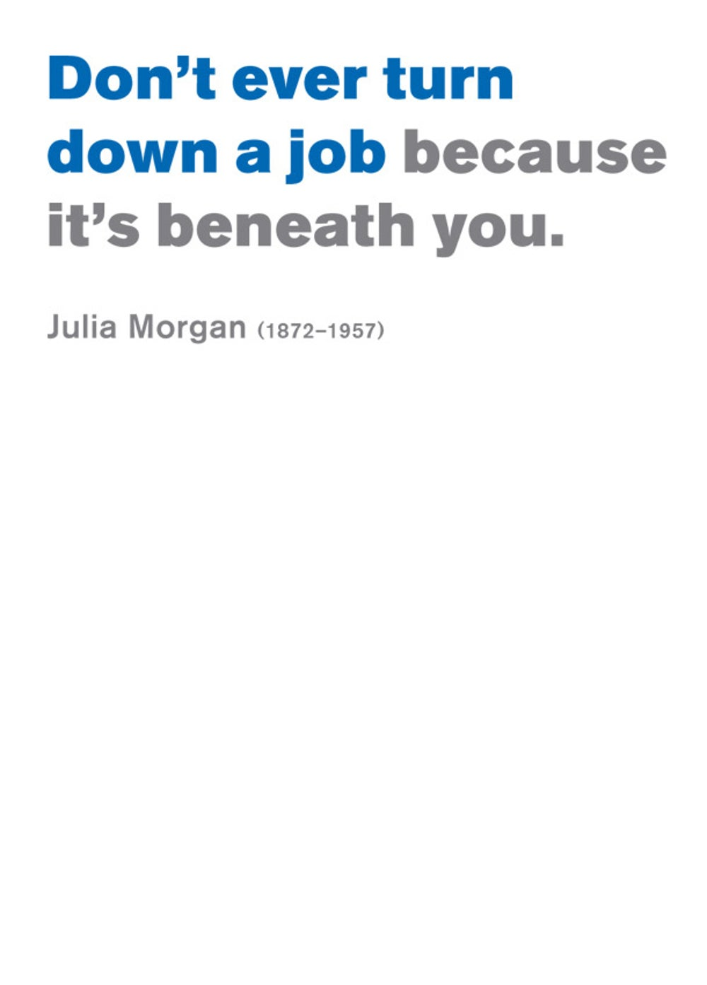 Julia Morgan on ego.