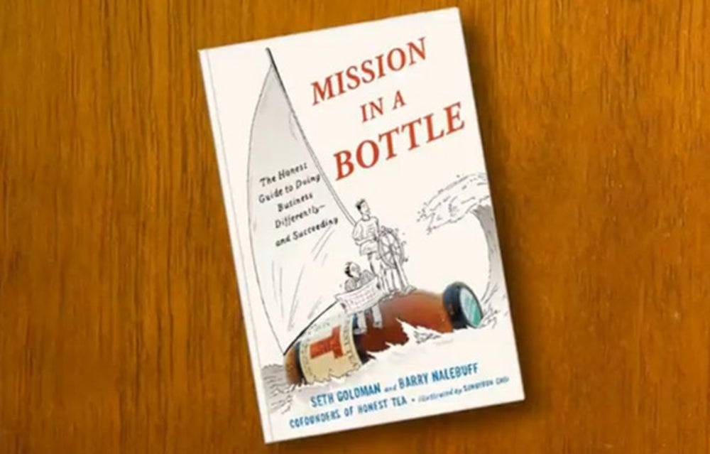 Mission in a Bottle: The Honest Guide to Doing Business Differently -- and Succeeding