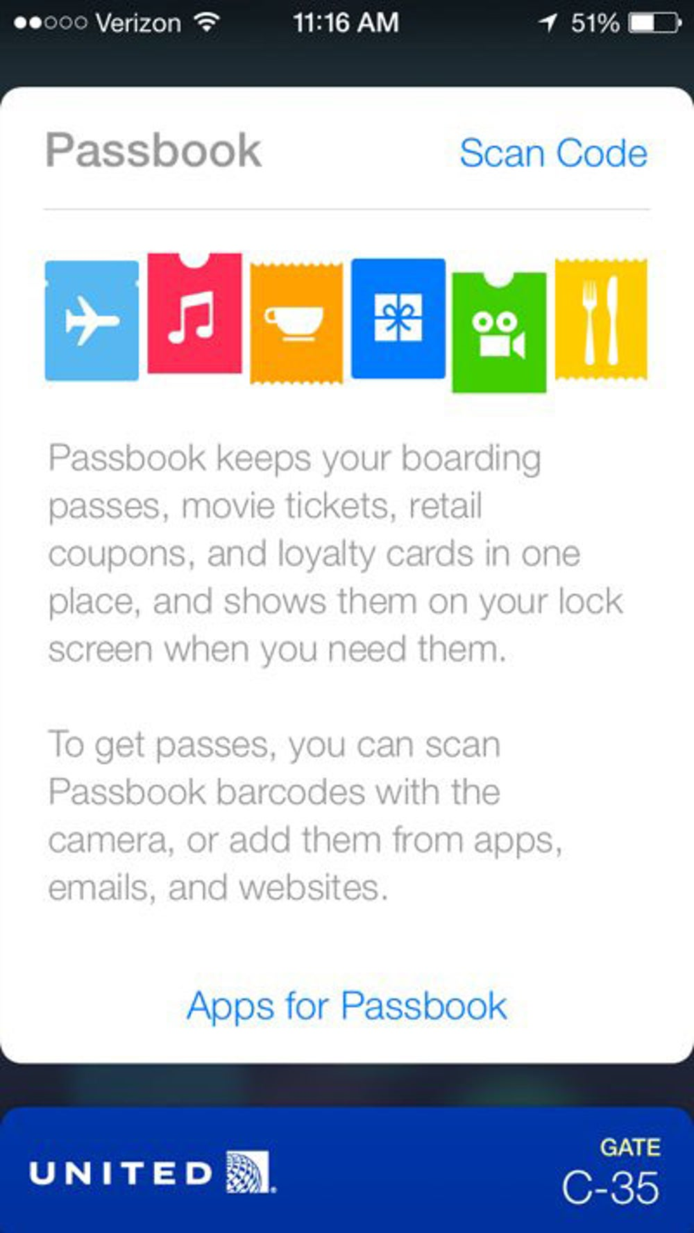 The new Passbook app, which stores coupons, concert tickets, boarding passes, etc.