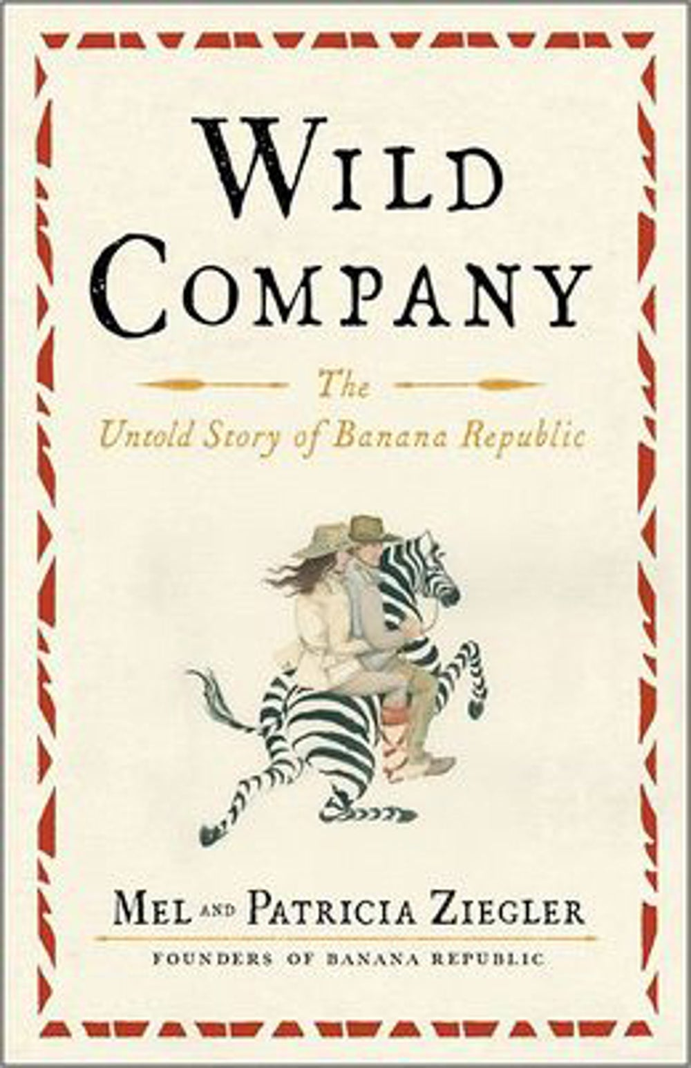 Wild Company by Mel and Patricia Ziegler