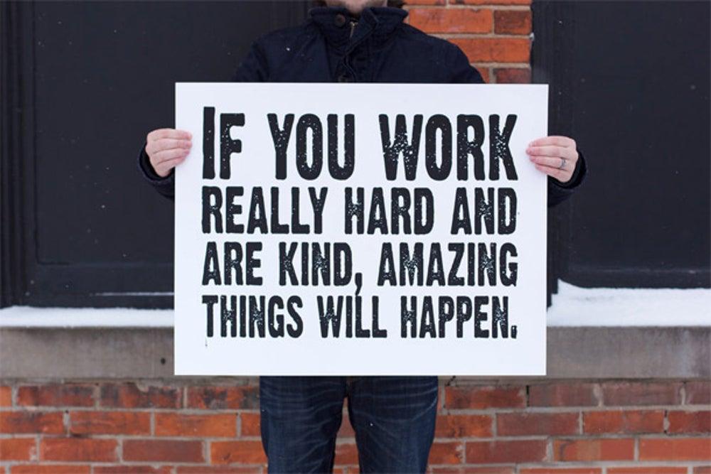 7. Work Hard