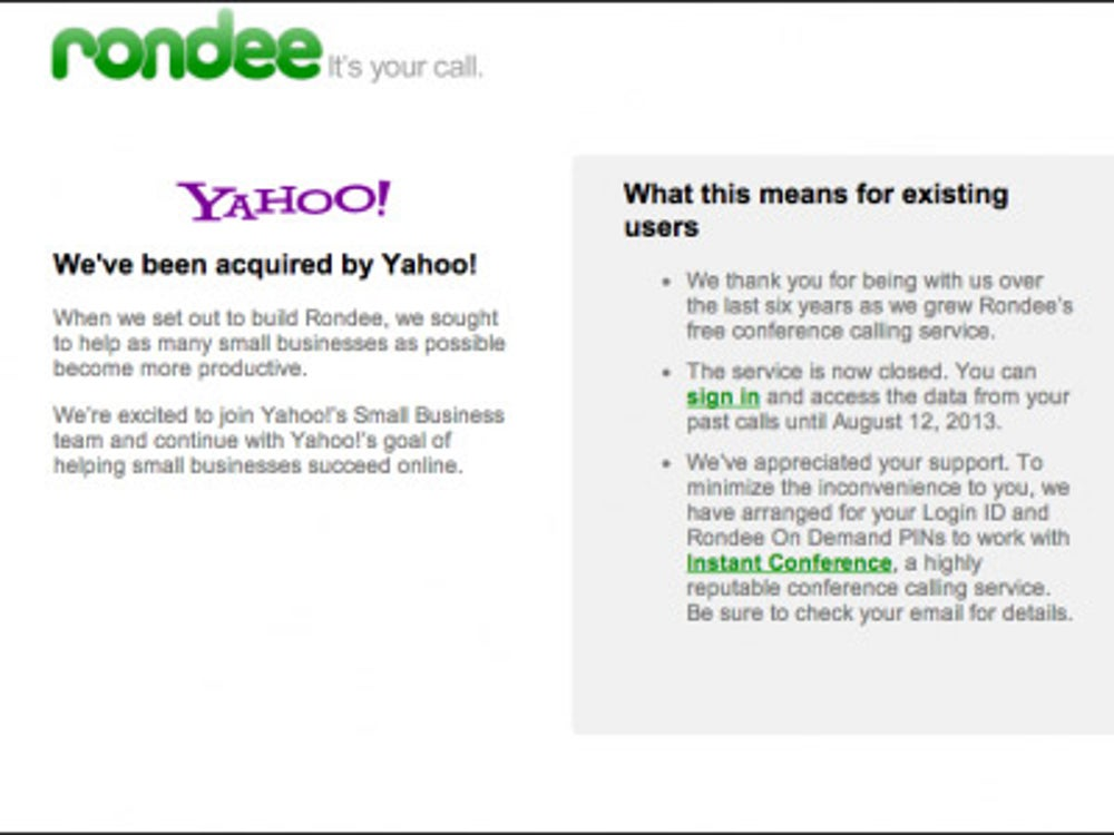 Yahoo also bought Rondee, a conference calling service for small businesses.