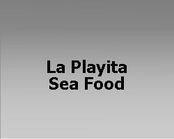 La Playita Sea Food / Mojitos Bar