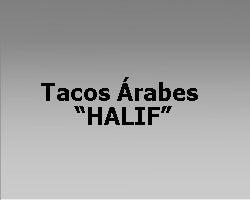 """Tacos Árabes """"HALIF"""""""