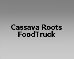 cassava roots foodtruck