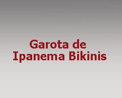 Garota de Ipanema Bikinis
