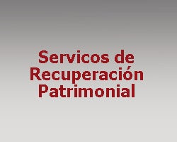 Servicos de Recuperación Patrimonial