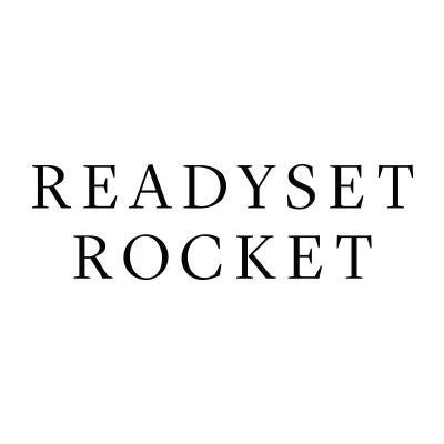Ready Set Rocket