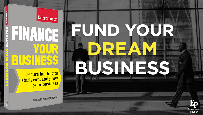 Featured Book: Finance Your Business by The Staff of Entrepreneur Media