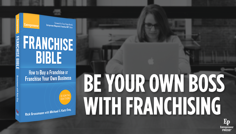 Featured Book: Franchise Bible by Rick Grossmann and Michael J. Katz Esq.