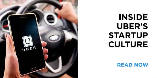 Inside Uber's Startup Culture