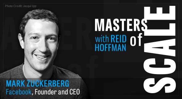Masters of Scale with Facebook's CEO