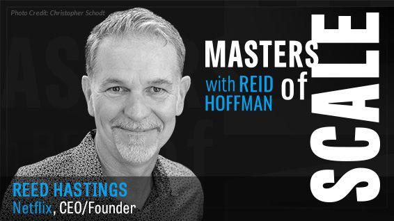 Masters of Scale with Reed Hastings Netflix's CEO