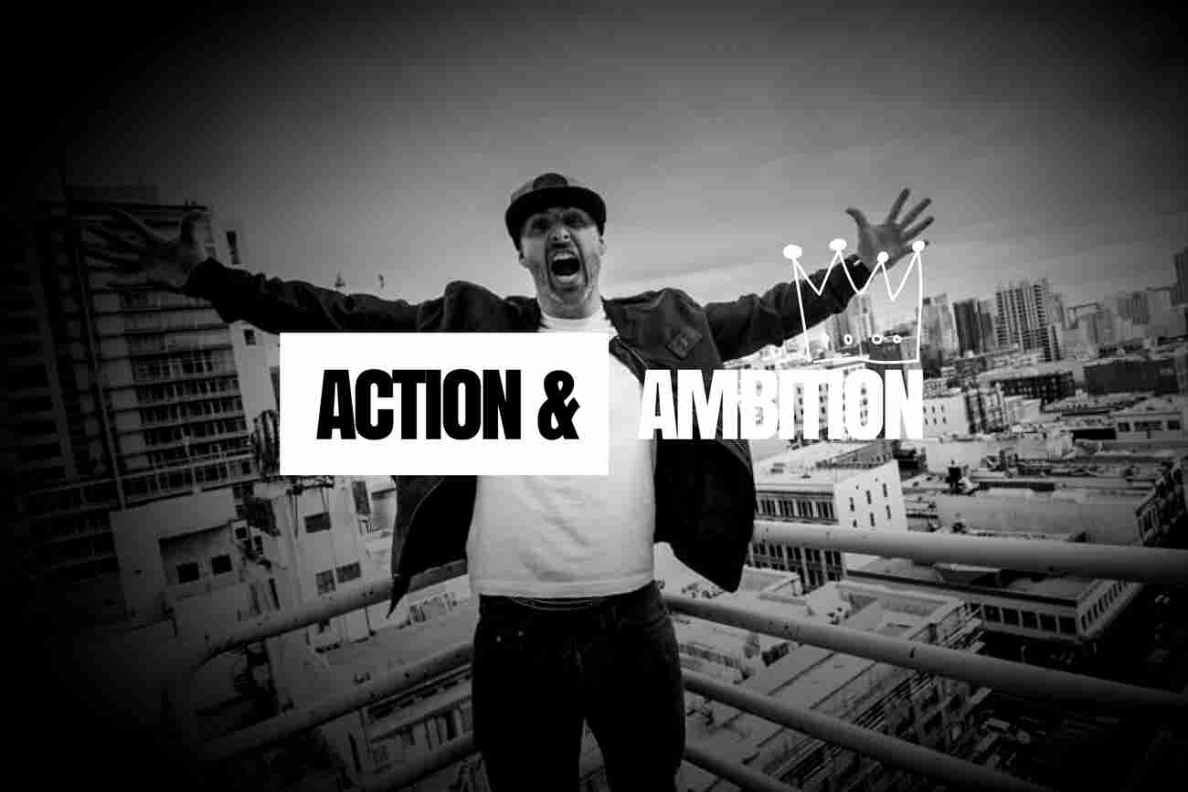 Action & Ambition
