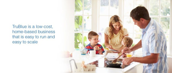 TruBlue is a low-cost, home-based business that is easy to run and easy to scale.
