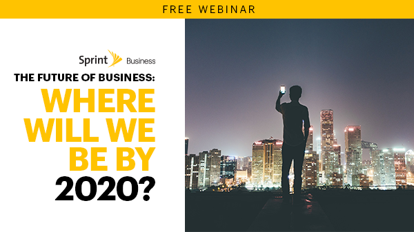 The Future of Business: Where Will We Be by 2020?